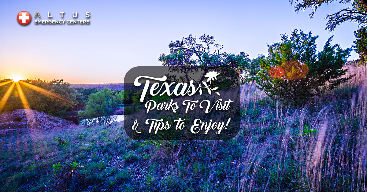 Texas Parks to Visit and Recreation Safety Tips to Enjoy