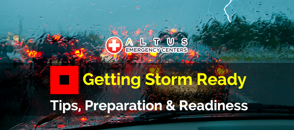 Safety-Tips-to-get-Storm-Ready-Altus-Emergency-Centers