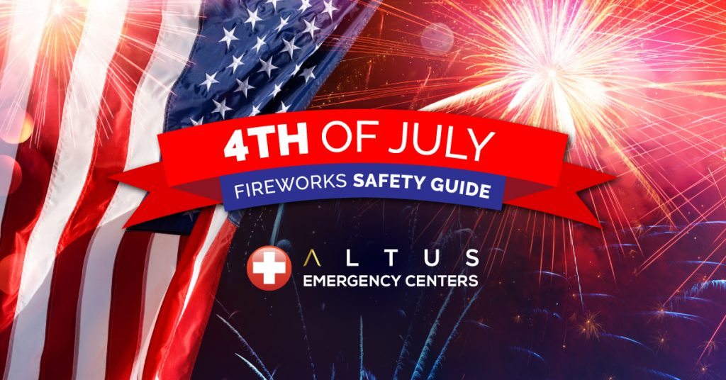4th of July Fireworks Safety Guide Texas ER